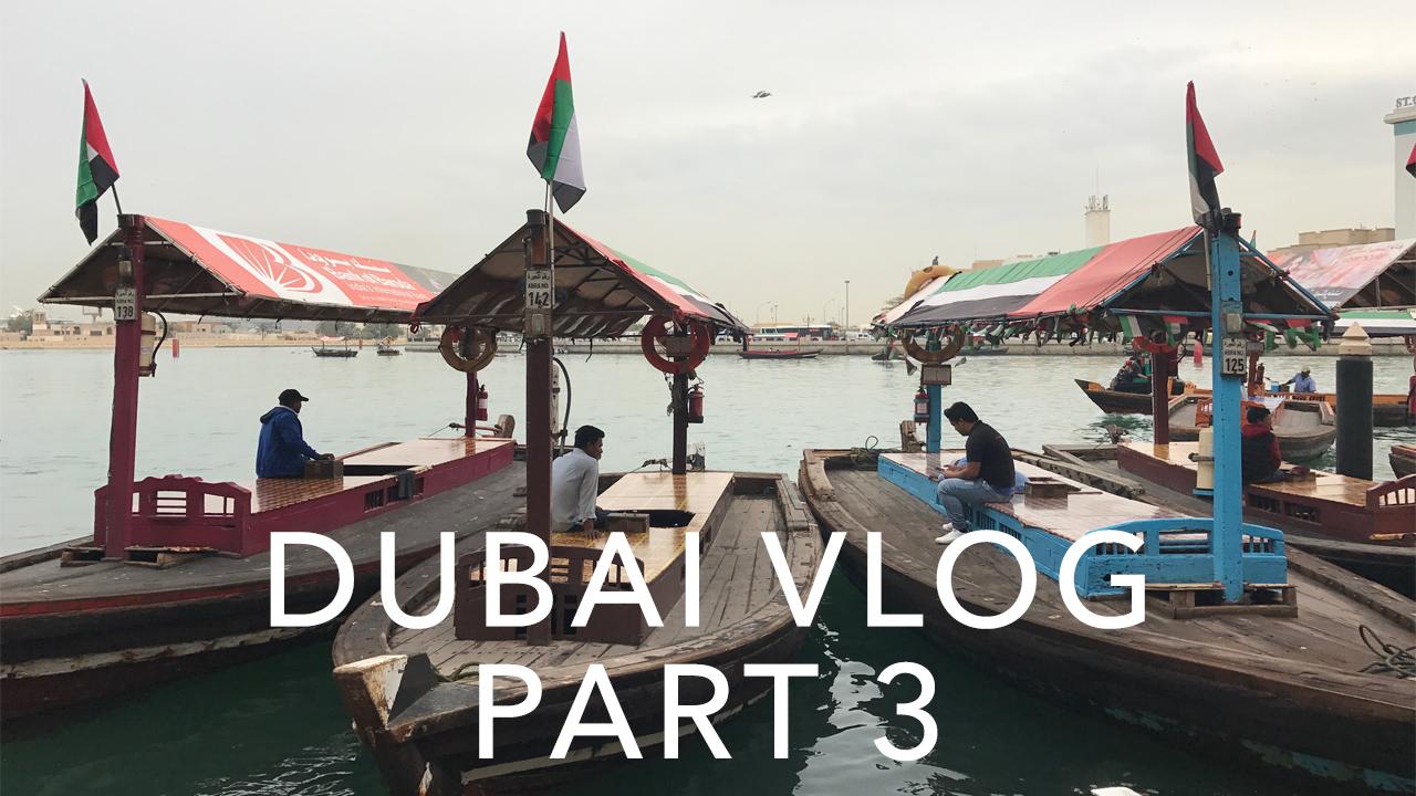 Dubai Part 3 vlog live